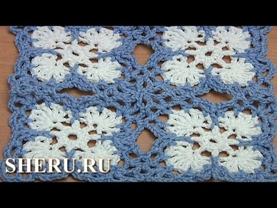 Joining Crochet Motifs Урок 42 часть 2 из 2 Нежный квадратный мотив