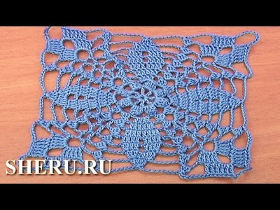Crochet Big Square Motif Урок 20 часть 1 из 2 Большие квадратные мотивы