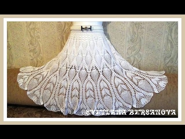 Вяжем вместе - юбка с ананасами.Часть 6. knitted crochet skirt