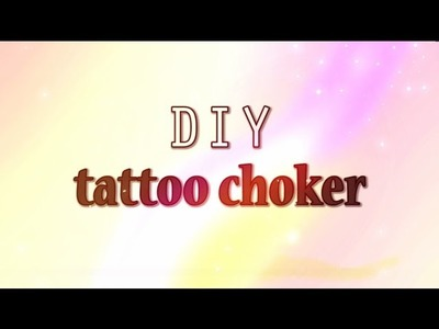 ✖ DIY tattoo choker ✖