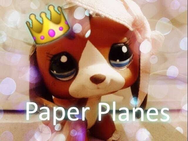 Lps music video Paper Planes