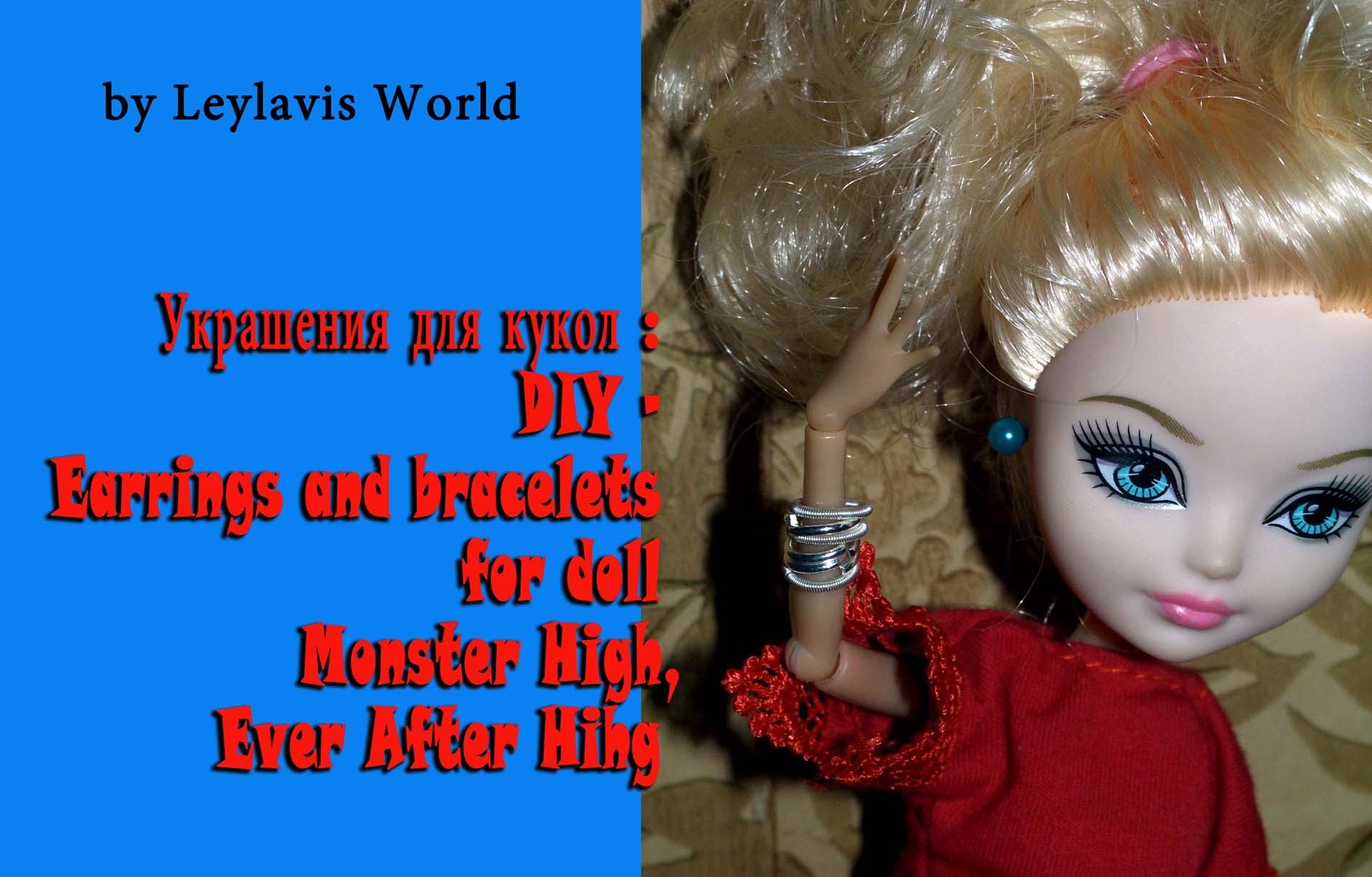 Украшения для кукол : DIY - Earrings and bracelets for doll Monster High, Ever After Hihg