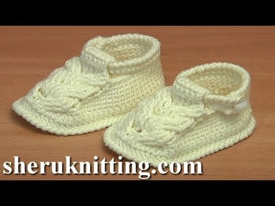 Сrochet  Baby Booties Tutorial 54 Part 2 of 3 Crochet Cable Stich