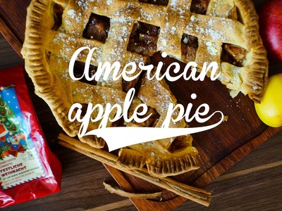 DIY: American apple pie. Рецепт