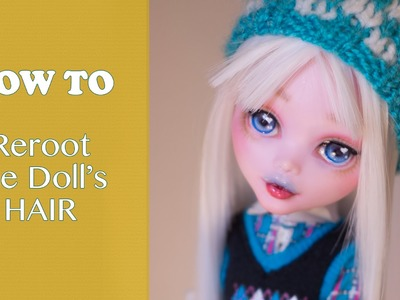 How to Reroot doll's hair