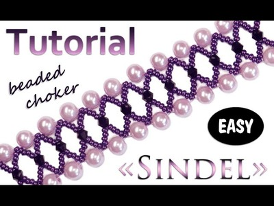 "Tutorial: beaded choker ""SINDEL"". Чокер из бисера (мастер-класс)"