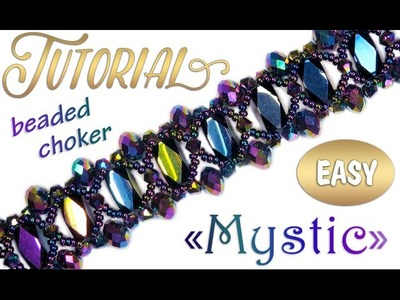 "Tutorial: beaded choker ""Mystic"". Как сплести чокер ""Мистик"" из бисера и бусин"