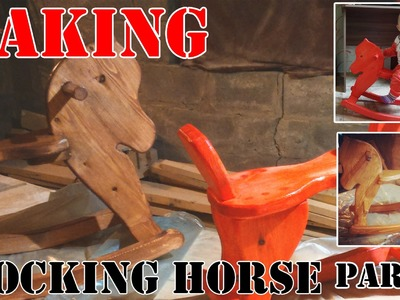 How to Build a Child's Rocking Horse (Part 2 of 2)