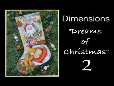 "Dimensions Stocking 8497 ""Dreams of Christmas"" - 2. Вышивка мамы"