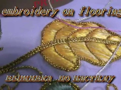 МАСТЕР КЛАССЫ ПО ВЫШИВКЕ ГЛАДЬЮ \ MASTER CLASS FOR EMBROIDERY