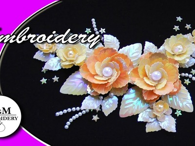 EMBROIDERY: ROSES of SEQUINS \ ВЫШИВКА: РОЗЫ ИЗ ПАЙЕТОК