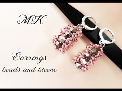 #МК - Cерьги из бисера и биконусов | Earrings from beads and bicone