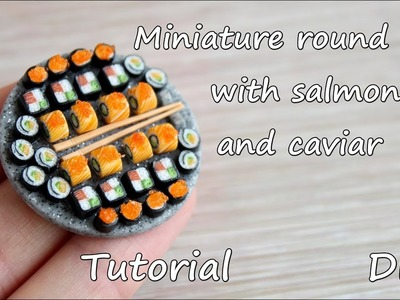 Miniature round rolls with salmon and caviar.Tutorial. Polymer clay.Круглые роллы с лососем и икрой.