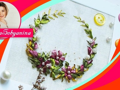 Веночек ???? Вышивка лентами Embroidery ribbons video Wreaths
