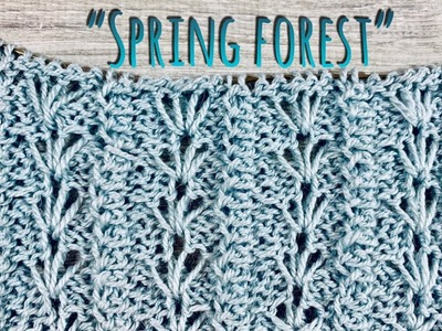 "Нежный УЗОР СПИЦАМИ ""SPRING FOREST"". HOW TO KNIT. PATTERN FOR SCARF, CARDIGAN"
