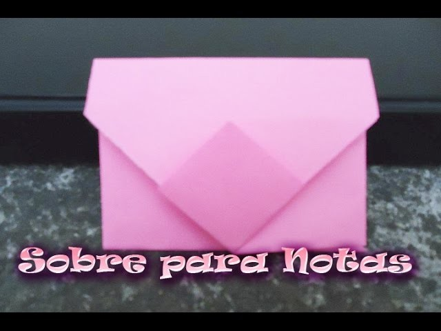 Origami Sobre para cartas, tarjetas o notas (envelope for letters, cards or notes)