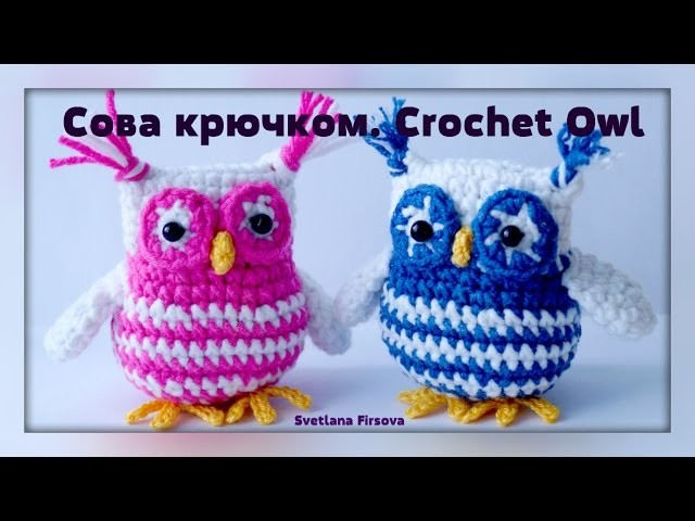Crochet amigurumi Owl  Instruction Сова крючком