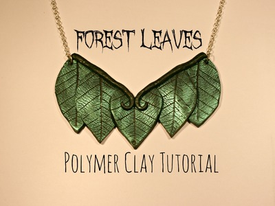 EASY Forest Leaves Polymer Clay Tutorial | Velvetorium | 軟陶, Полимерная Глина, Arcilla Polimérica.