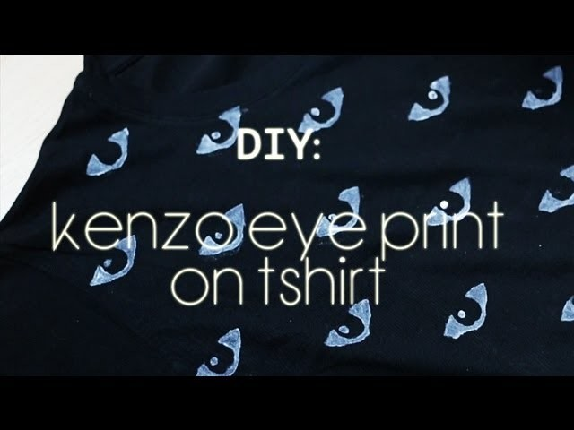 DIY: KENZO EYE PRINT ON T-SHIRT