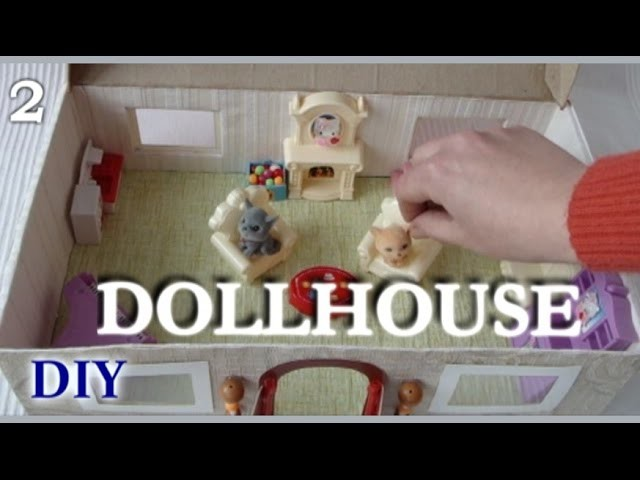 How to make a lovely house for your dolls and toys (Part 2). Как сделать дом для кукол (2)