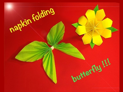 Napking folding - Butterfly! Ideas for Christmas!