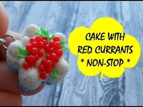 CAKE WITH RED CURRANTS * NON-STOP * POLYMER CLAY