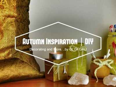 Как полюбить осень? | Autumn Inspiration | DIY Room Decor, Outfits