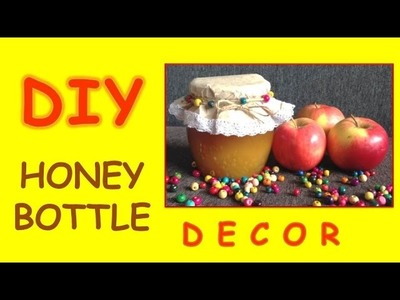 DIY Honey Bottle Decor. Декор банки с медом. Мастер класс.
