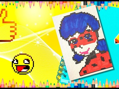 Pixel Drawing: Ladybug (Miraculous Ladybug) How to Draw Miraculous Ladybug step by step